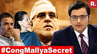 The Secret Congress-Vijay Mallya Deal EXPOSED | The Debate With Arnab Goswami
