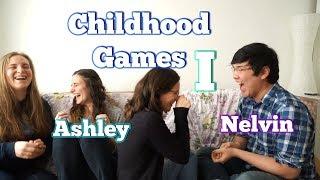 Childhood Games (Part 1)