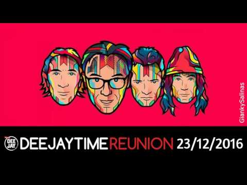 DEEJAY TIME REUNION 23/12/2016