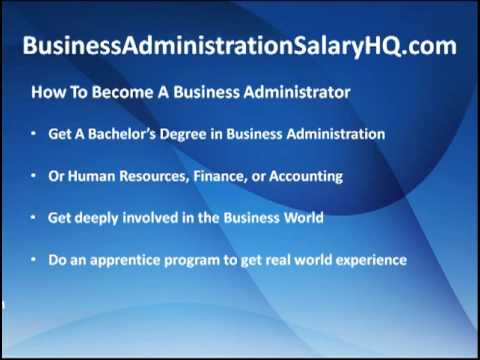 Business Administration Salary - All You Want To Know About Business Admin Salaries