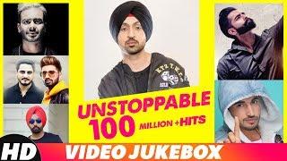 Unstoppable 100 Million Hits | Video Jukebox | Diljit Dosanjh | Mankirt Aulakh | Parmish Verma