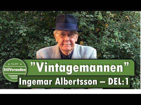 Intervju med Vintagemannen -  Del1 (Ingemar Albertsson om stil & Vintage)