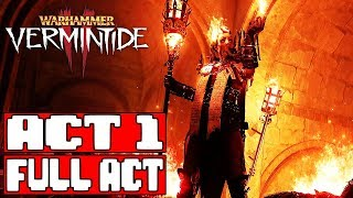 Warhammer Vermintide 2 ACT 1 Full Act