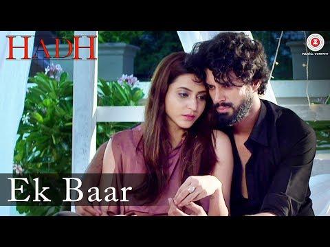 Ek Baar | Hadh | Arnab Dutta | Harish...