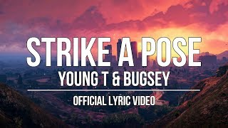Young T & Bugsey ft. Aitch - Strike A Pose [Official Lyric Video]