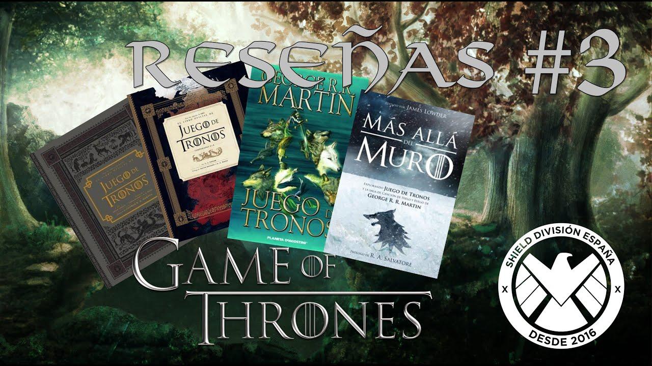 Reseñas 3 Libros Got Tras Las Cámaras De Hbo Temp 1 A 4 Comics Got Y Más Allá Del Muro Youtube