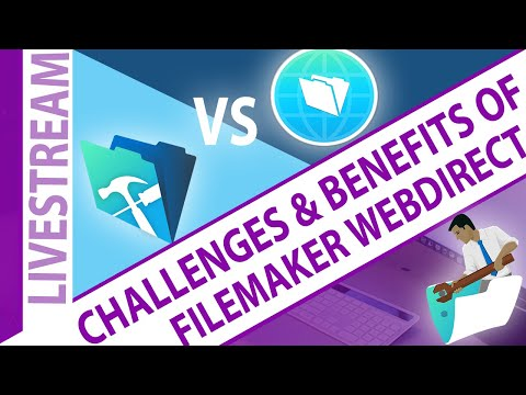 FileMaker WebDirect - Challenges and Benefits