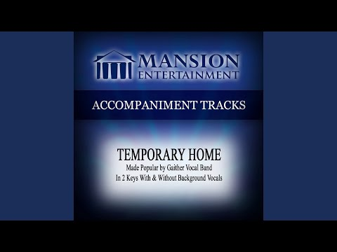 Temporary Home (Low KeyEb with Background Vocals)