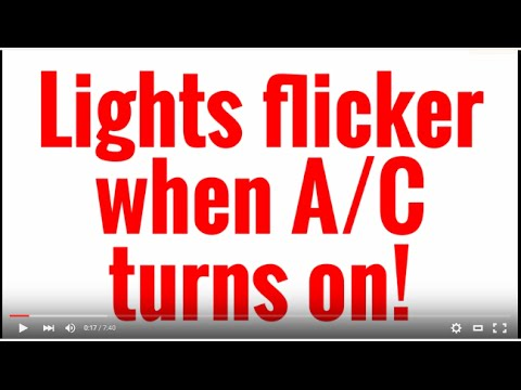 Lights flicker when A/C turns on!