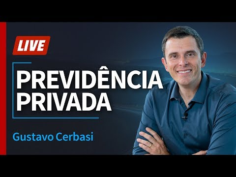 Fundo de Previdência: como escolher o melhor - Gustavo Cerbasi