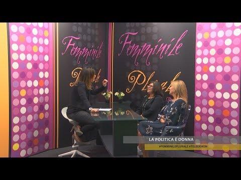 FEMMINILE PLURALE 2017/18  - La politica è donna