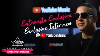 Daddy Yankee - YouTubeMusic Entrevista Exclusiva