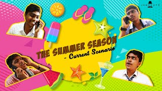 The Summer Season - Current Scenario