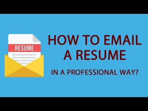 How To Email A Resume In A Professional Way?