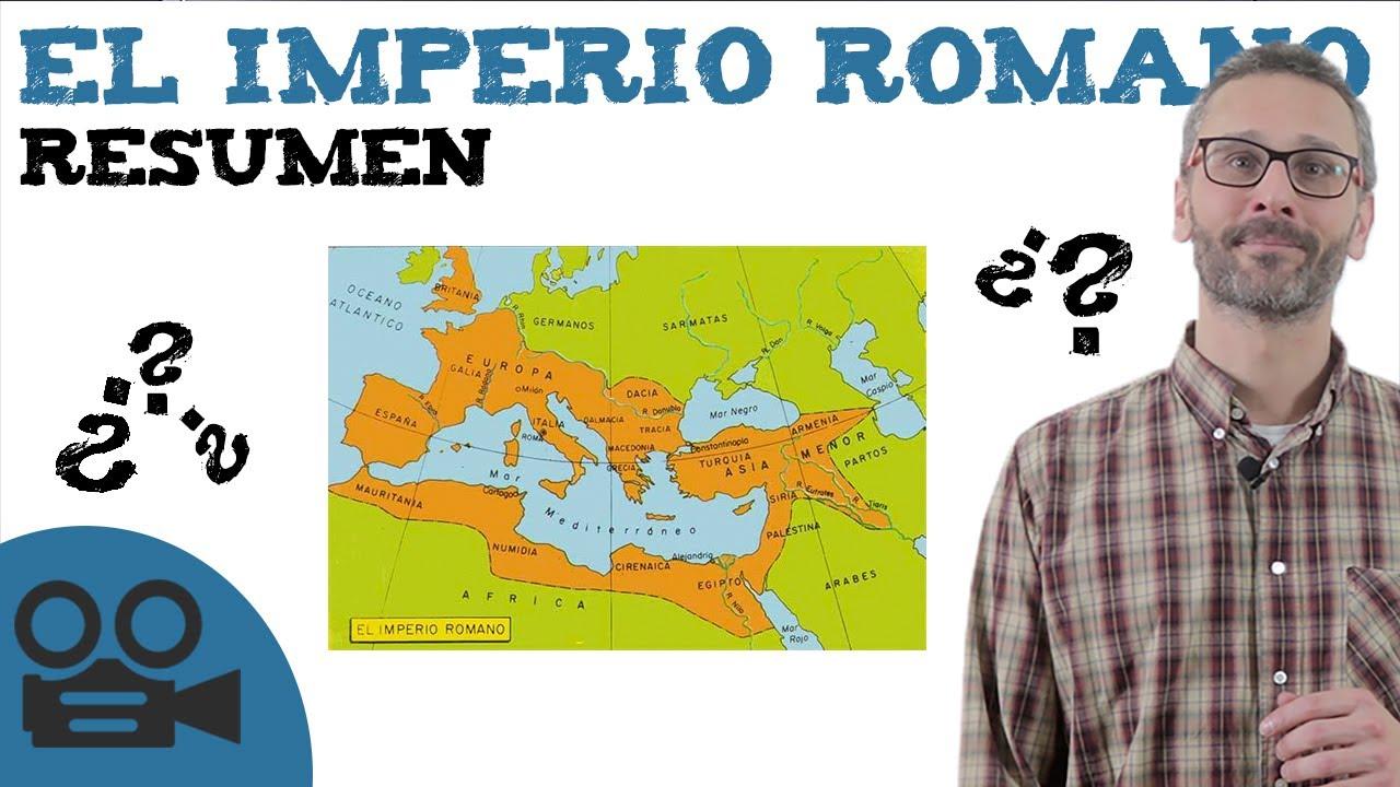 El Imperio Romano Resumen Civilización Romana Youtube