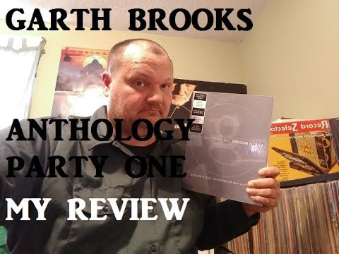 REVIEW  GARTH BROOKS ANTHOLOGY PART ONE