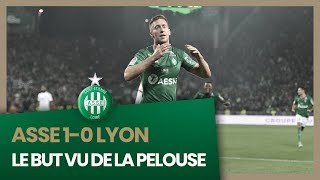 ASSE 1-0 Lyon : le but vu de la pelouse