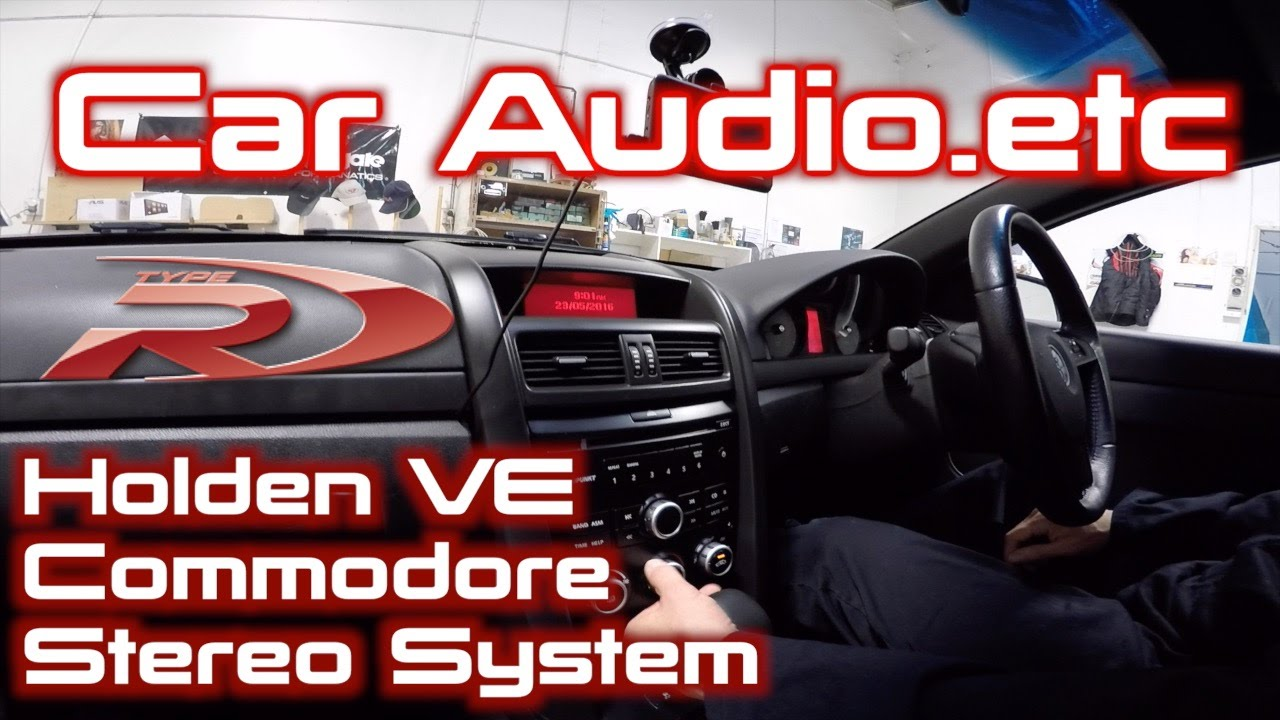 Holden VE Commodore Full Stereo System Replacement & Upgrade