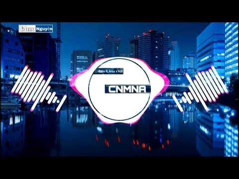 CNMNA - RAIM Ft. ARTUR X ADIL | NHẠC TIK TOK GÂY NGHIỆN NHẤT 7/2019