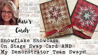 Snowflake Showcase:  Demonstrator Swaps, On Stage Swaps - LOTS of ideas and samples!
