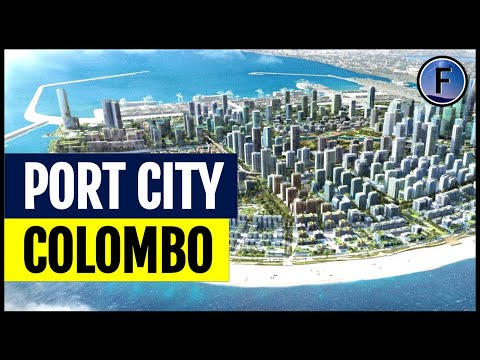 "Sri Lanka's $15 Billion ""Port City Colombo"""