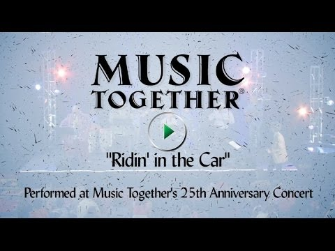 "Music Together Live! ""Ridin' in the Car"""