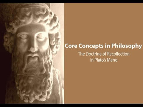 The Doctrine of Recollection in Plato's Meno - Philosophy Core Concepts