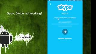 Skype Not Working  Android [2017]