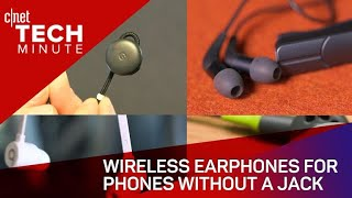 Wireless earphones for phones without a jack (Tech Minute)
