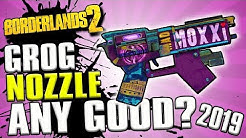 How To Get The Grog Nozzle And Why Is It Good? Borderlands 2 (2019)