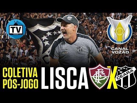[Série A '18] Coletiva Lisca   Pós-jogo Fluminense FC 0 X 0 Ceará SC   Canal do Vozão