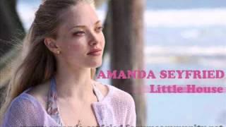 Amanda Seyfried - Little House // Dear John Song
