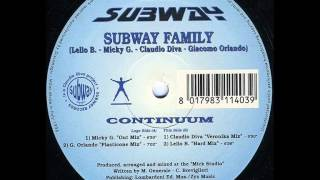 Subway Family - Continuum - Claudio Diva (Veronika Mix)