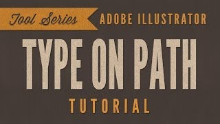 Illustrator CC - Type On A Path