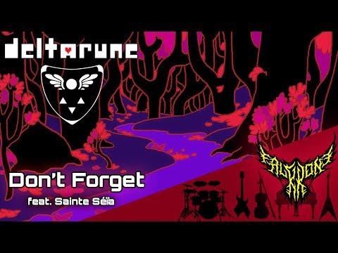 DELTARUNE - Don't Forget (feat. Sainte Séïa) [Bonus Track] 【Cover】