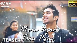 Mera Pyar Tera Pyar - TEASER | Jalebi |  Arijit Singh | Jeet Gannguli | MSE Films