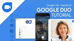 Google Duo (Tutorial) Video/Sprachanrufe auf allen Geräten | Google Life #26
