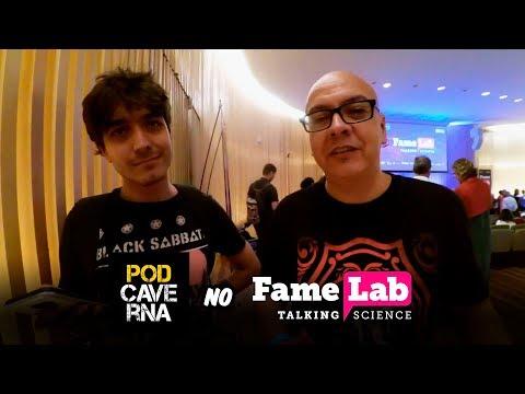 PodCaverna no FameLab Brasil 2018 - Museu do Amanhã / Rio de Janeiro