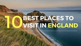 10 Best Places to Visit in England,U.K | England Tourist Attractions - Tourist Junction