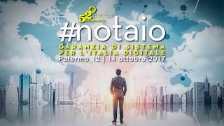 12/10/2017 - #notaio: garanzia di sistema per l'Italia digitale