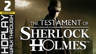 The Testament of Sherlock Holmes PC Walkthrough - PART 2 | Murder of the Bishop #1