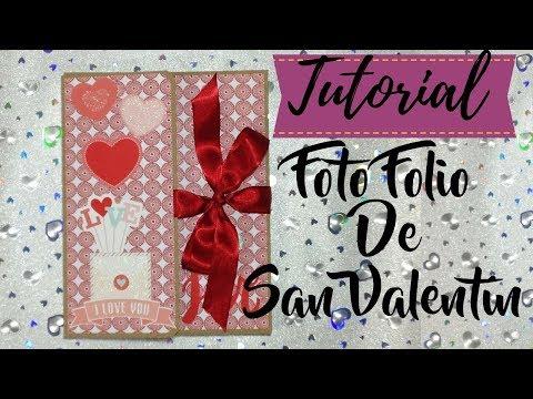 TUTORIAL DIY FOTO FOLIO DE SAN VALENTIN