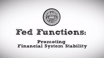 Fed Functions: Promoting Financial System Stability