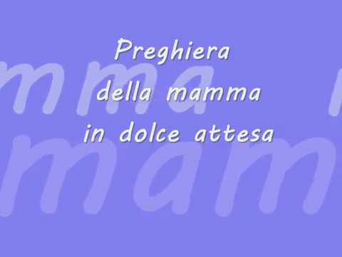 Preghiera Per Le Mamme In Dolce Attesa Youtube