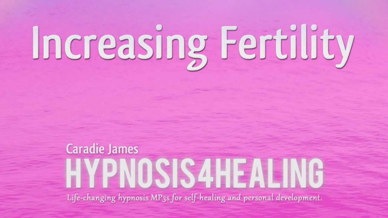 How to Increase Fertility With Hypnosis forecasting