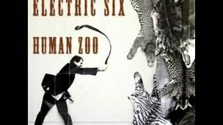 Electric Six - I Need A Restaurant