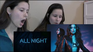 REACTING TO ALL NIGHT THE MUSIC VIDEO - STEVE AOKI & LAUREN JAUREGUI