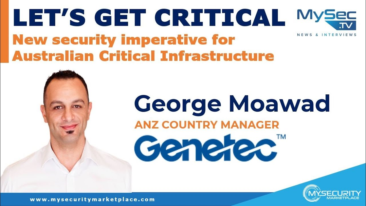 Let's get Critical: The new security imperative for Australian Critical Infrastructure