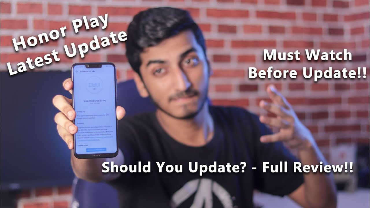 Honor Play Latest June Update 501MB - Full Review!! Must Watch Before  Update!!