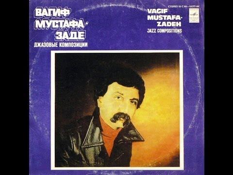 vagif mustafa zadeh jazz compositions full album jazz fusion 1979 azerbaijan ussr youtube. Black Bedroom Furniture Sets. Home Design Ideas